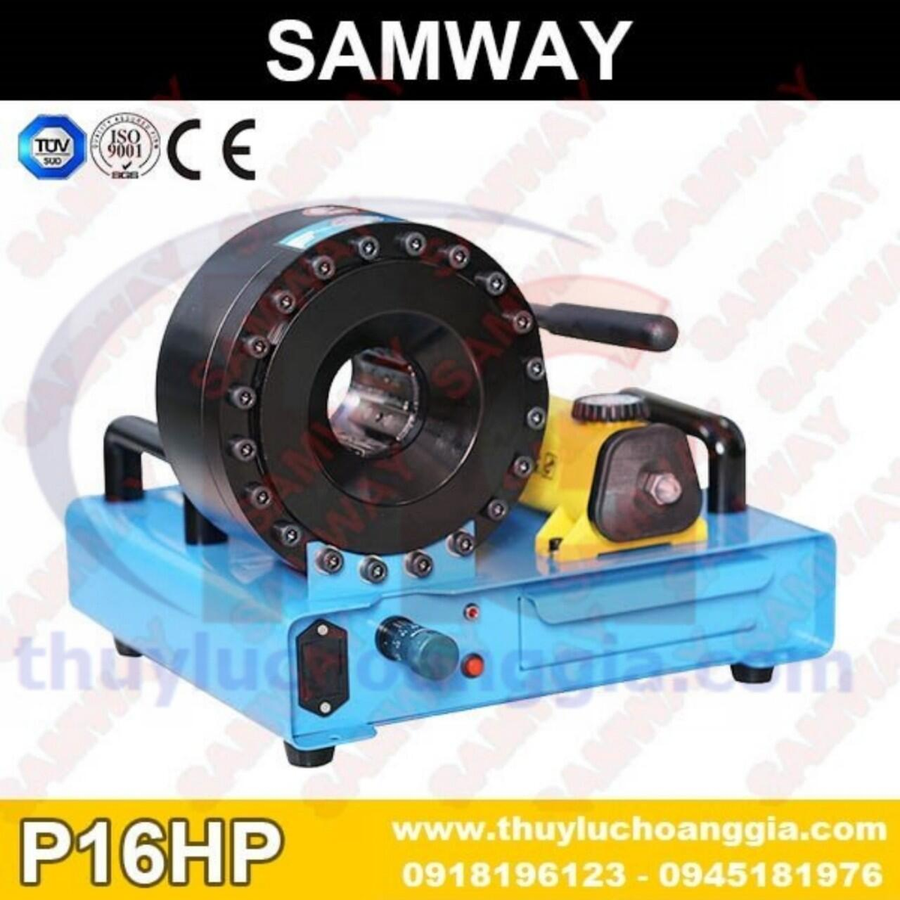 MÁY BÓP ỐNG THỦY LỰC SAMWAY P16HP