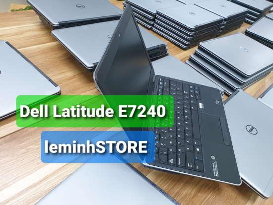 đánh giá Dell Latitude E7240 - laptop leminhSTORE