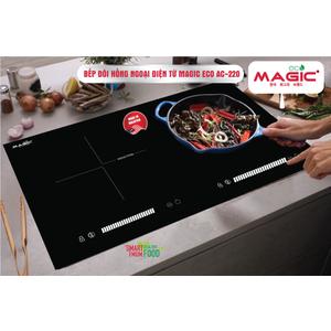 BẾP ĐÔI HỒNG NGOẠI VÀ ĐIỆN TỪ MAGIC ECO AC-220