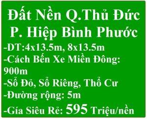 Bán Đất Q.Thủ Đức P.HBP 4x13.5m Sổ Riêng,Thổ Cư,Đường 5m Gía 595 Triệu