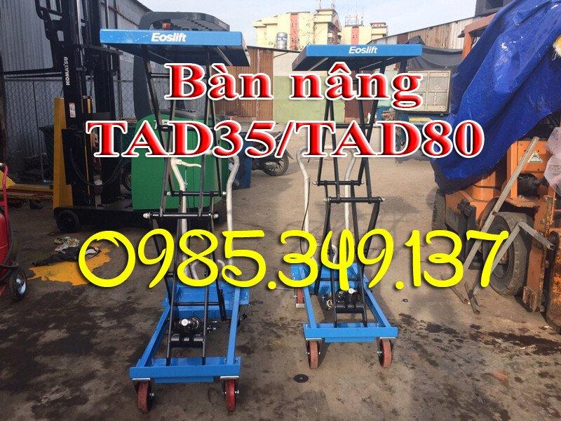 BÀN NÂNG THỦY LỰC TAD35/TAD80 350kg, 800KG