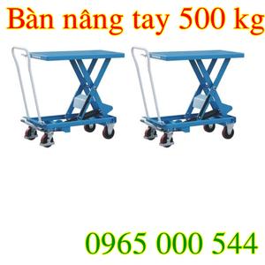 Bàn nâng tay 500 kg hàng nhập khẩu giá HOT