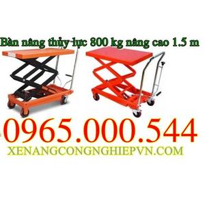 Bàn nâng thủy lực 800 kg nâng cao 1.5 m Đài Loan.