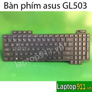 bàn phím laptop asus GL503 GL503GE GL503VD GL503VM