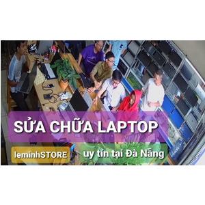 Bảng giá sữa chữa Laptop tại Đà Nẵng - leminhSTORE