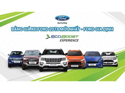 Bảng Giá Xe Ford 2018 Mới Nhất - Ford Gia Định