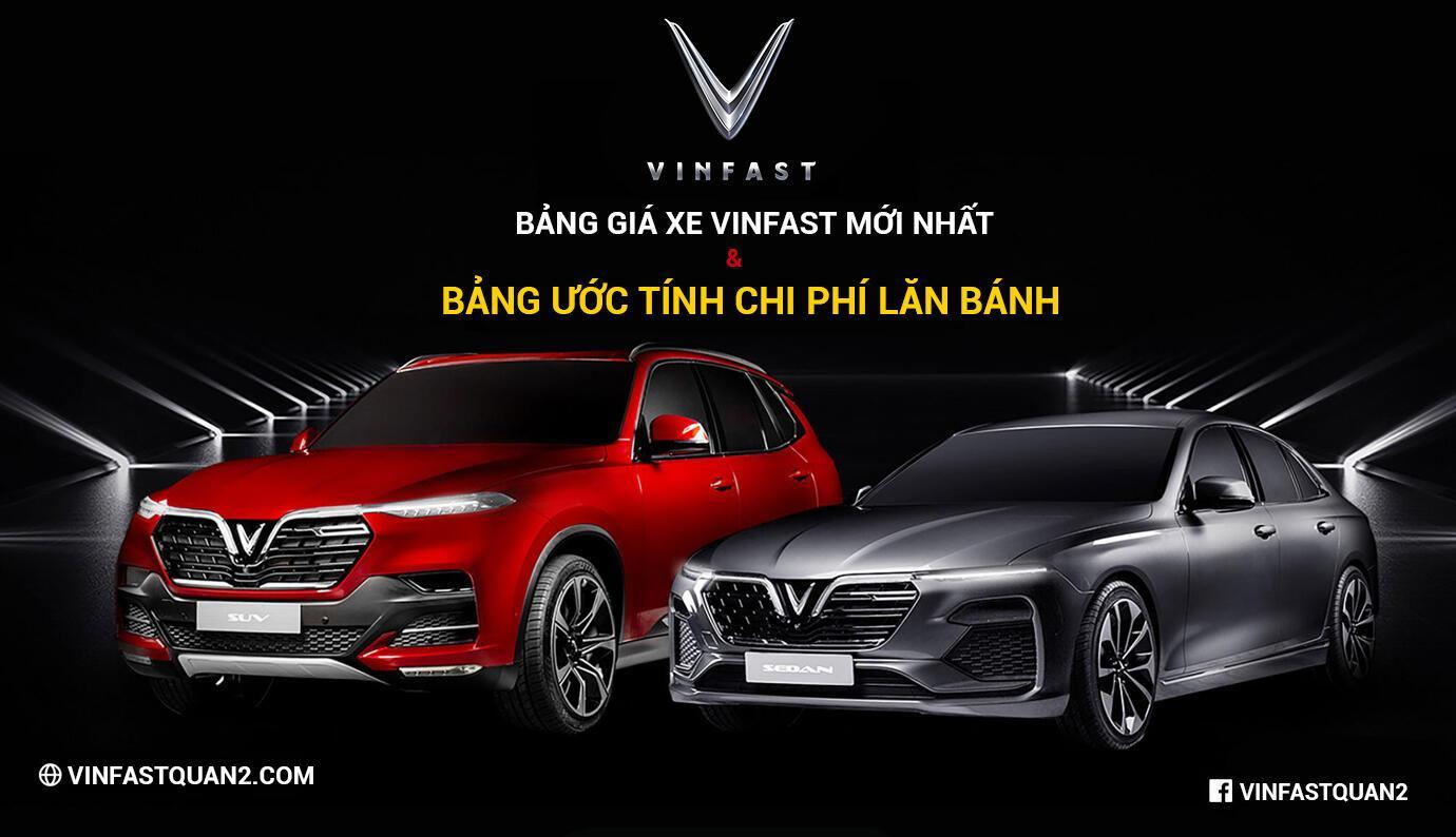 Bảng giá xe VinFast mới nhất cập nhật 24/7   VinFast Thảo Điền, Quận 2
