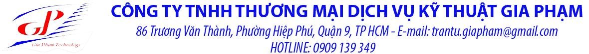 Công ty TNHH Thương Mại Dịch Vụ Kỹ Thuật Gia Phạm