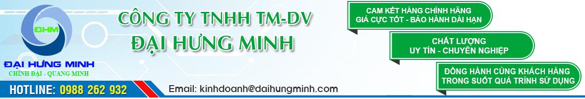 CÔNG TY TNHH TM-DV ĐẠI HƯNG MINH