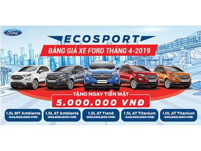 Cập Nhật: Bảng giá ô tô Ford tháng 4/2019 + Chi phí lăn bánh