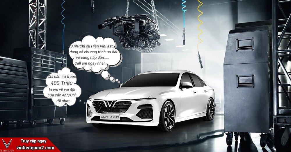 Nhận ngay xe VinFast Lux A2.0 chỉ cần với 400 Triệu (Đã bao gồm các chi phí khi lăn bánh)