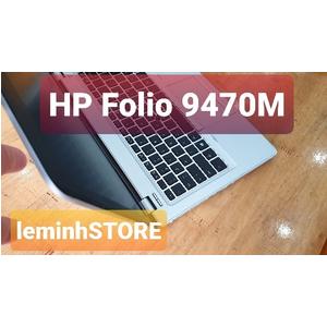 Đánh giá HP Folio 9470M I7 3667U giá rẻ máy đẹp