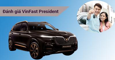 Đánh Giá VinFast President