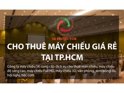 Dịch vụ cho thuê máy chiếu giá rẻ tại TP.HCM