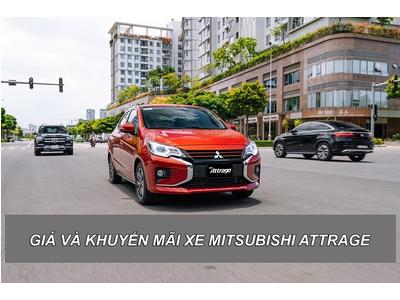 Mitsubishi Attrage 2021: Giá lăn bánh + Khuyến mãi (T9/2021)