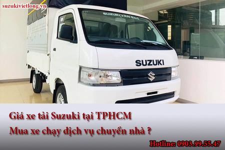 Giá xe tải Suzuki tại TPHCM: Có nên mua xe chạy dịch vụ chuyển nhà ?