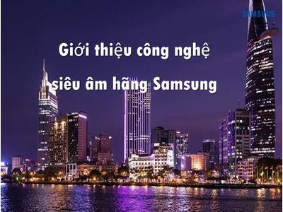 Giới thiệu công nghệ siêu âm hãng Samsung