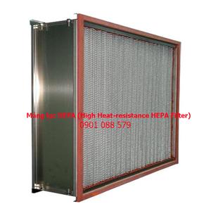 Phin lọc HEPA chịu nhiệt (High Heat-resistance HEPA Filter)