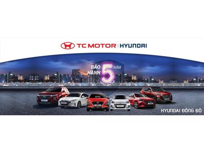 Hyundai tăng thời gian bảo hành 5 năm cho dòng xe du lịch