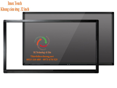 Khung cảm ứng Imax touch 32 in