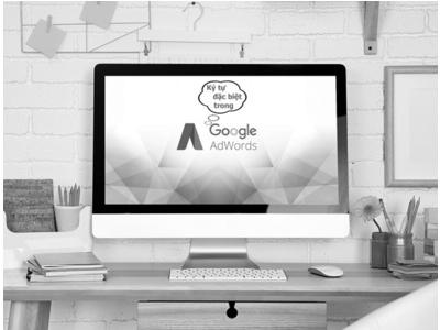 Ký tự đặc biệt trong quảng cáo Google Adwords
