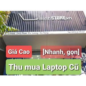 leminhSTORE - Địa chỉ thu mua laptop acer giá cao uy tín tại Đà Nẵng