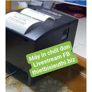 Máy in chốt đơn Livestream Facebook Xprinter Q200H
