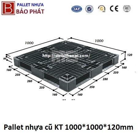 Pallet nhựa cũ KT: 1000x1000x120 mm