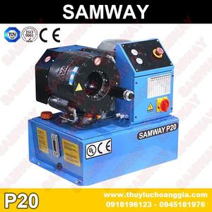 MÁY BÓP ỐNG THỦY LỰC SAMWAY P20