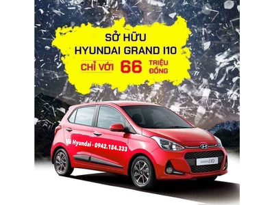 Sở hữu Hyundai Grand I10 chỉ với 66 Triệu Đồng