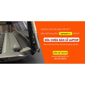 Thay bản lề Laptop lấy ngay tại Đà Nẵng !
