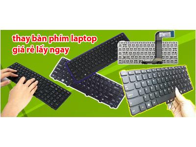 thay bàn phím laptop giá rẻ lấy ngay uy tín