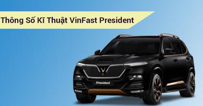 Thông số kỹ thuật VinFast President