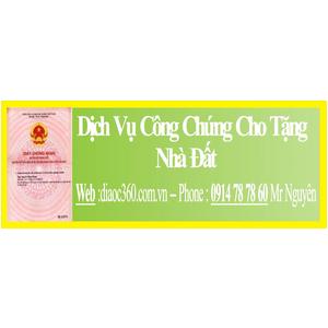 Thủ Tục Công Chứng Cho Tặng Nhà Đất Quận Phú Nhuận