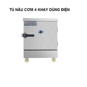 Tủ nấu cơm/hấp cơm 4 khay dùng điện 220V/380V