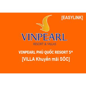 Villa Phú Quốc Vinpearl Khuyến Mãi SỐC FULL DỊCH VỤ/Ăn 3 bữa Buffet +Vinpeal Land, Safari +Đón tiễn