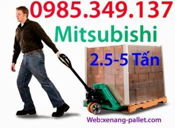 Xe nâng tay 2.5 tấn, 3 tấn, 5 tấn Mitsubishi